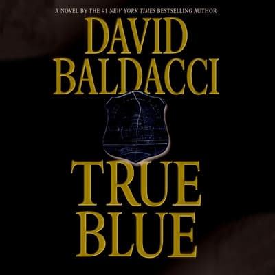 True Blue by David Baldacci audiobook