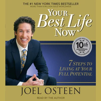 Your Best Life Now by Joel Osteen audiobook