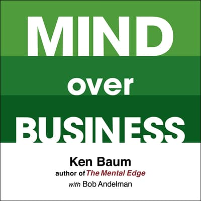 Mind Over Business by Kenneth Baum audiobook