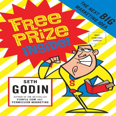 Free Prize Inside! by Seth Godin audiobook