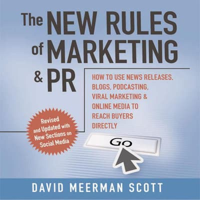 The New Rules of Marketing and PR by David Meerman Scott audiobook