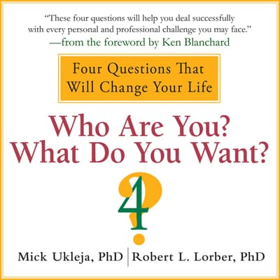 Who Are You? What Do You Want? by Mick Ukleja audiobook