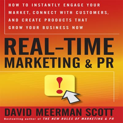 Real-Time Marketing and PR by David Meerman Scott audiobook