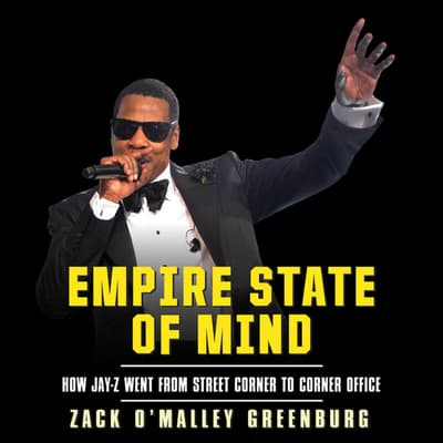 Empire State Mind by Zack O'Malley  Greenburg audiobook