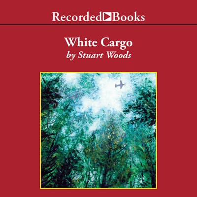 White Cargo by Stuart Woods audiobook
