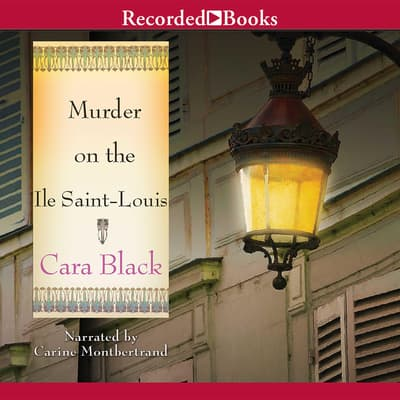 Murder on the Ile Saint-Louis by Cara Black audiobook