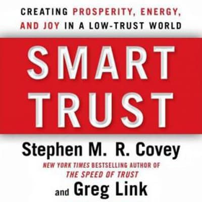 Smart Trust by Stephen M. R. Covey audiobook