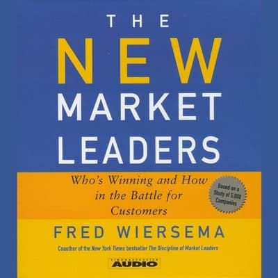 The New Market Leaders by Fred Wiersema audiobook