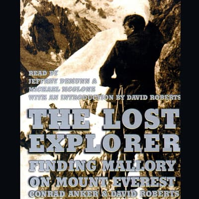 The Lost Explorer by Conrad Anker audiobook