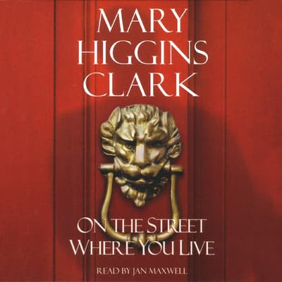On the Street Where You Live by Mary Higgins Clark audiobook