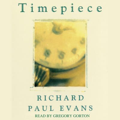 Timepiece by Richard Paul Evans audiobook