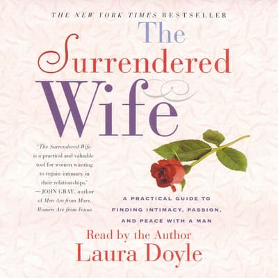 The Surrendered Wife by Laura Doyle audiobook