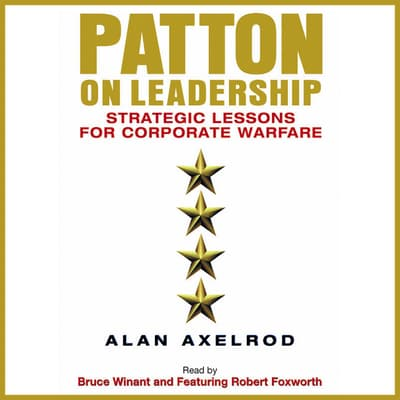 Patton on Leadership by Alan Axelrod audiobook