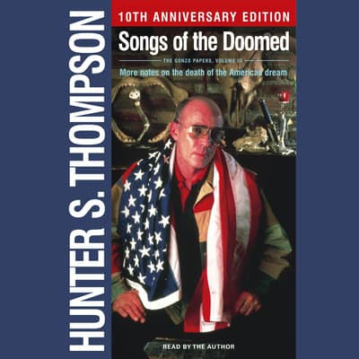 Songs of the Doomed by Hunter S. Thompson audiobook