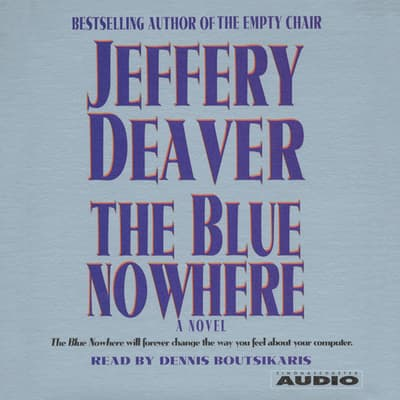 The Blue Nowhere by Jeffery Deaver audiobook
