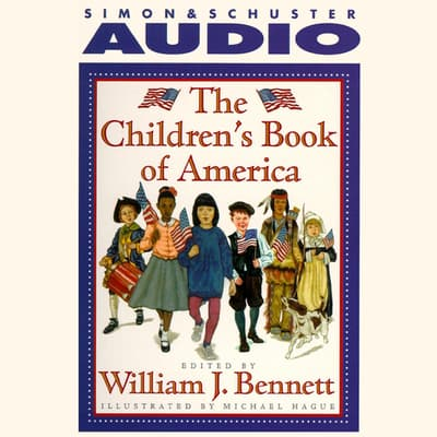 The Children's Book of America by William J. Bennett audiobook
