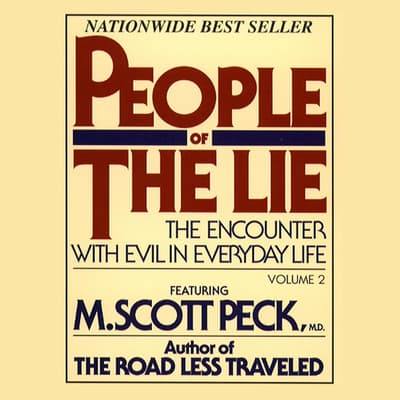 People of the Lie, Vol. 2 by M. Scott Peck audiobook