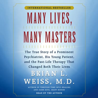 Many Lives, Many Masters by Brian L. Weiss audiobook