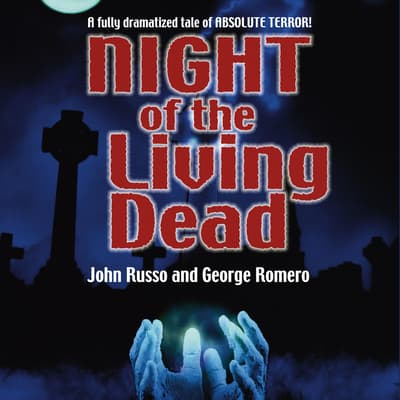 Night of the Living Dead by John Russo audiobook
