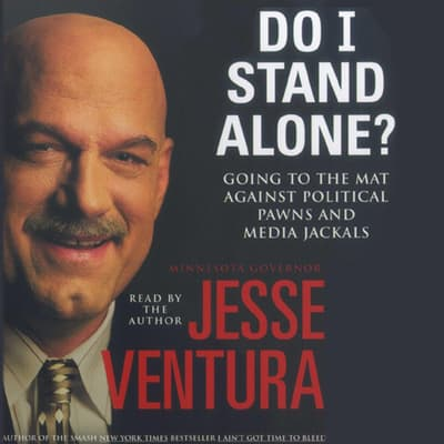 Do I Stand Alone? by Jesse Ventura audiobook