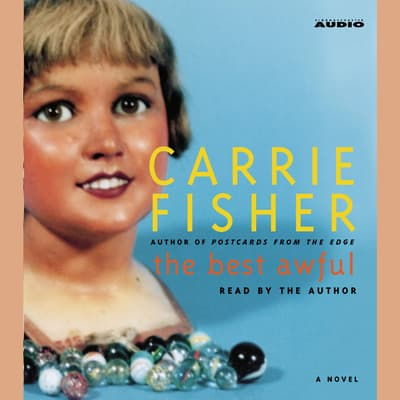 The Best Awful by Carrie Fisher audiobook