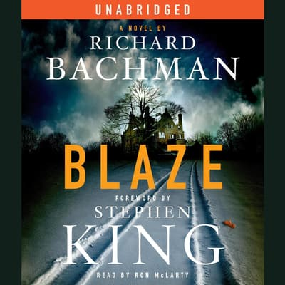 Blaze by Richard Bachman audiobook