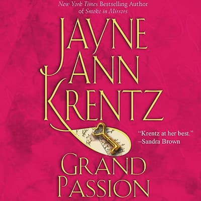 Grand Passion by Jayne Ann Krentz audiobook