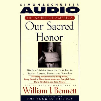 Our Sacred Honor by William J. Bennett audiobook