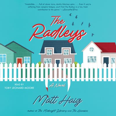 The Radleys by Matt Haig audiobook
