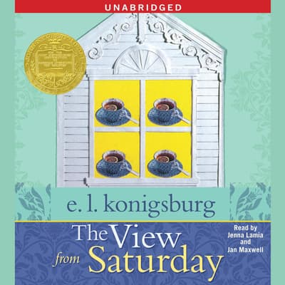 The View From Saturday by E. L. Konigsburg audiobook