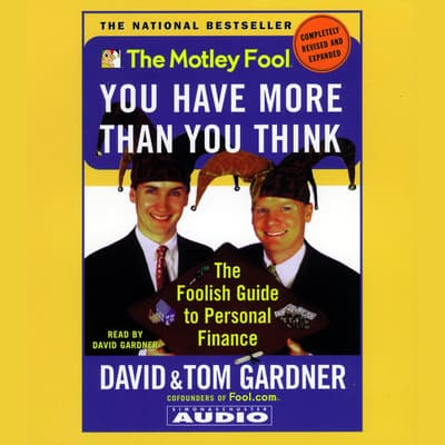 Motley Fool You have More Than You Think by David Gardner audiobook