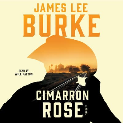 Cimarron Rose by James Lee Burke audiobook