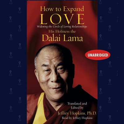 How to Expand Love by The Dalai Lama audiobook