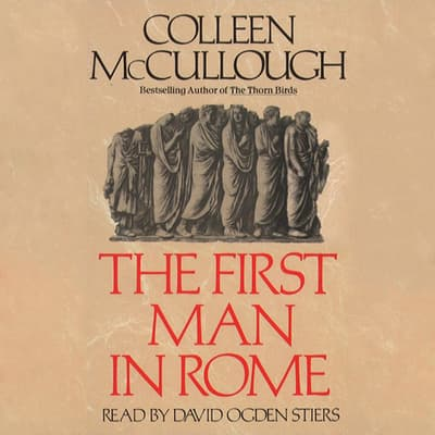 The First Man in Rome by Colleen McCullough audiobook