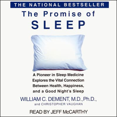 The Promise of Sleep by William C. Dement audiobook