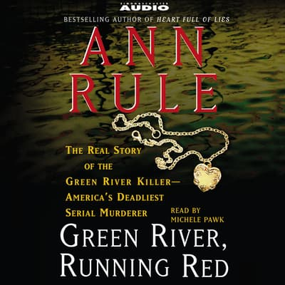 Green River, Running Red by Ann Rule audiobook