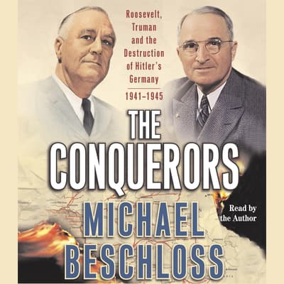 The Conquerors by Michael R. Beschloss audiobook