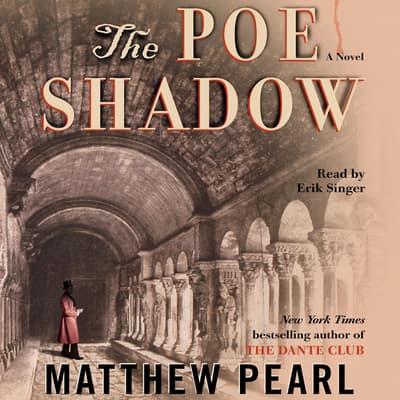 The Poe Shadow by Matthew Pearl audiobook