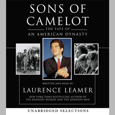 Sons of Camelot by Laurence Leamer audiobook