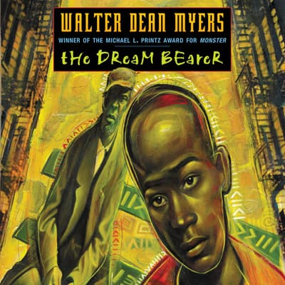 The Dream Bearer by Walter Dean Myers audiobook