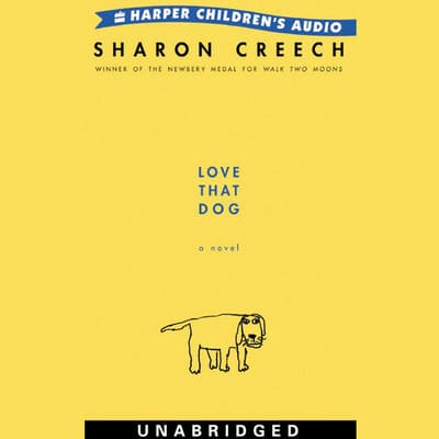 Love That Dog by Sharon Creech audiobook