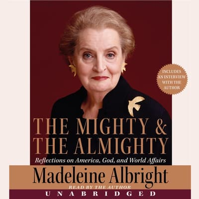 The Mighty and the Almighty by Madeleine Albright audiobook