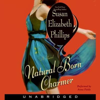 Natural Born Charmer by Susan Elizabeth Phillips audiobook