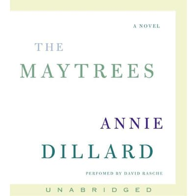 The Maytrees by Annie Dillard audiobook