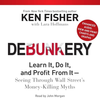 Debunkery by Ken Fisher audiobook