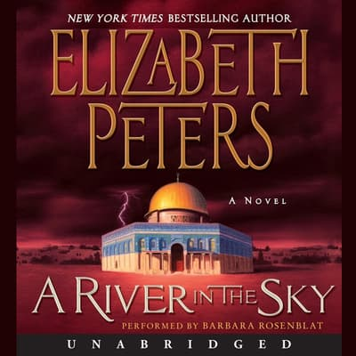 A River in the Sky by Elizabeth Peters audiobook