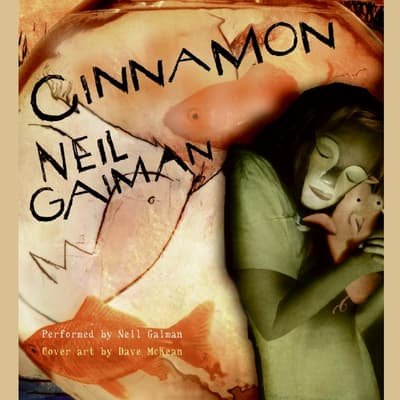 Cinnamon by Neil Gaiman audiobook