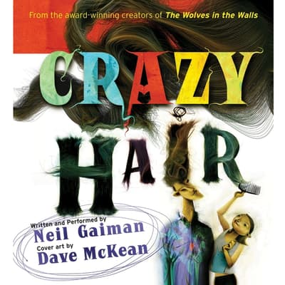 Crazy Hair by Neil Gaiman audiobook