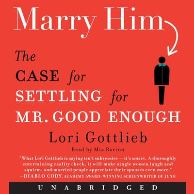 Marry Him by Lori Gottlieb audiobook
