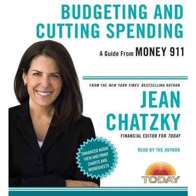 Money 911: Budgeting and Cutting Spending by Jean Chatzky audiobook